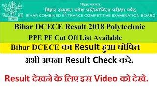 Bihar DCECE Result 2018 Polytechnic PPE PE Cut Off List
