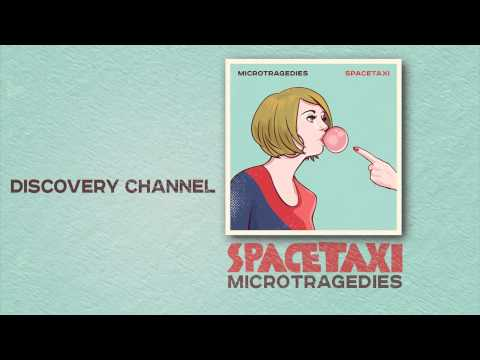 Spacetaxi - 'Discovery Channel' (Microtragedies - Full Album Stream)
