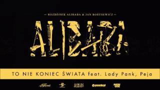 Rozbójnik Alibaba & Lady Pank ft. RPS - To Nie Koniec Świata