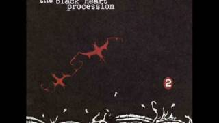 The Black Heart Procession - Your church is red