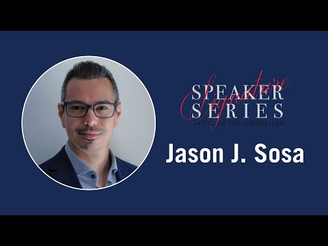 Chancellor's Signature Speaker Series - Jason J. Sosa