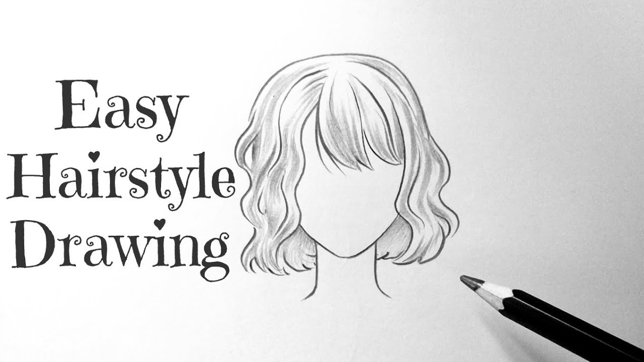 How To Draw A Girl Hair Hairstyles Easy Drawing Cute Hairs Hairstyle With Pencil For Beginners Youtube
