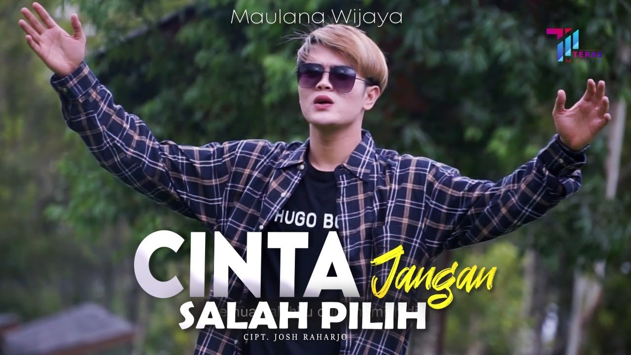 Maulana Wijaya - Cinta Jangan Salah Pilih ( Official Music Video )