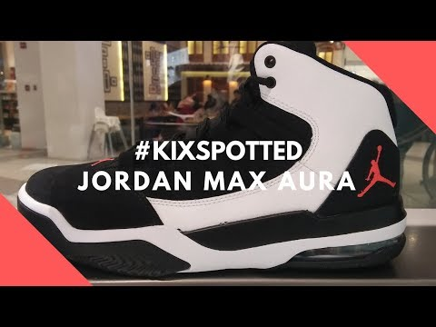 new arrival 30e63 066b8 Analykix  kixspotted Jordan Max AuraThis is an in-store footage on the  Jordan Max Aura. A kixspotted blog post can also be seen on