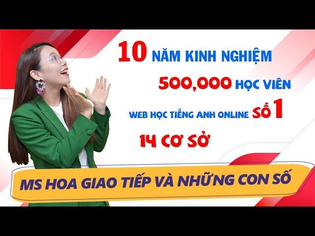 Ms Hoa Giao Tiếp và Chặng Đường 10 Năm Phát Triển