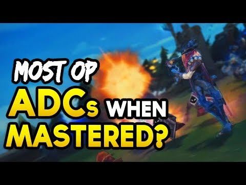 5 MOST OP ADCs WHEN MASTERED - Best ADCs to main? (League of Legends)