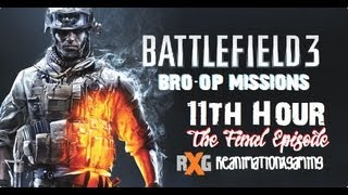 BATTLEFIELD 3 | HARD CO-OP: 11th Hour - The End!