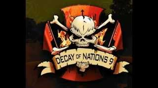 Decay Of Nation 9 Taken out by Mechs