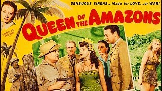 Queen of the Amazons | Hollywood Adventure Movie | Robert Lowery, Patricia Morison | Eng Subs