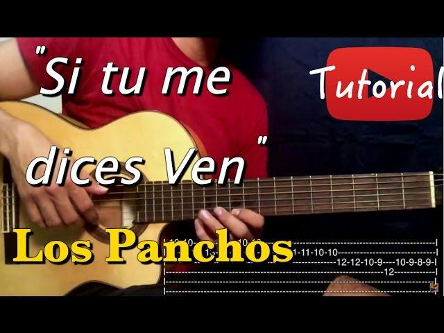 Si Tu Me Dices Ven Los Panchos Tutorial Cover Guitarra Youtube