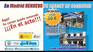 Renovar el Carnet de Conducir Madrid | Renovación del Permiso y Licencia de conducción