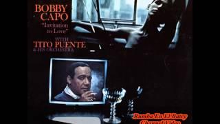 Bobby Capó & Tito Puente Orchestra - No Te Acostumbres