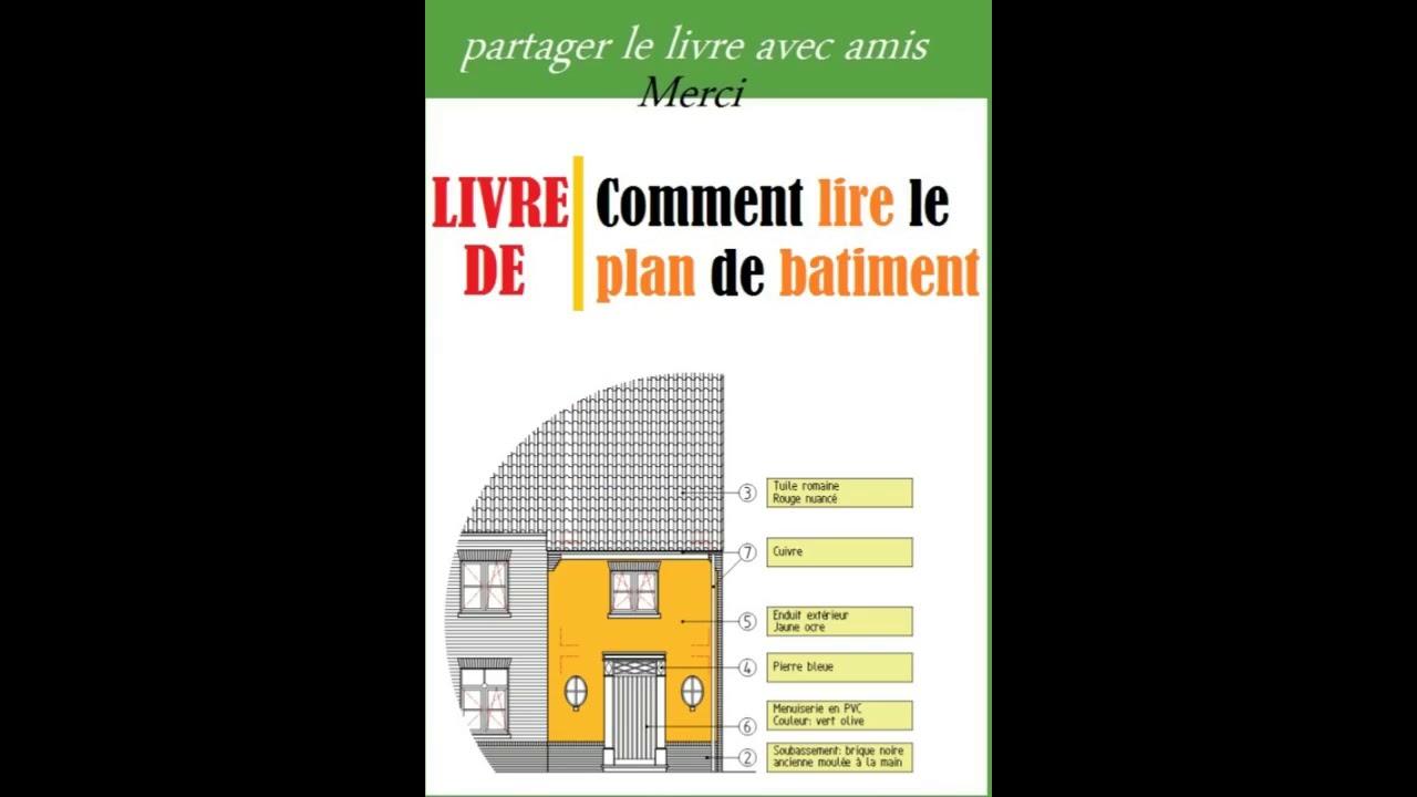 download file comment lire le plan de batiment pdf youtube. Black Bedroom Furniture Sets. Home Design Ideas