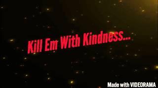 Kill Em With Kindness - Selena Gome...