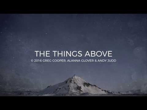 The Things Above Lyric Video // Emu Music
