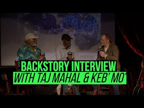 BackStory Presents: Taj Mahal and Keb