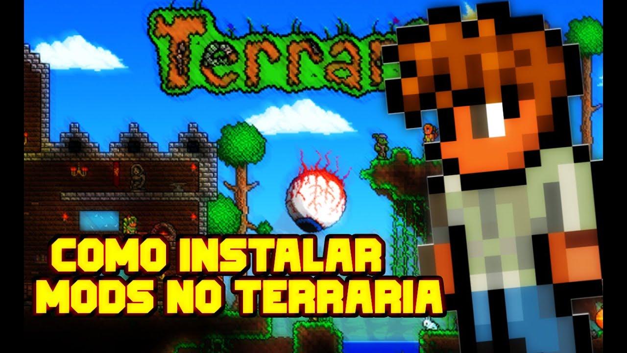 COMO INSTALAR MOD PARA O TERRARIA! - YouTube