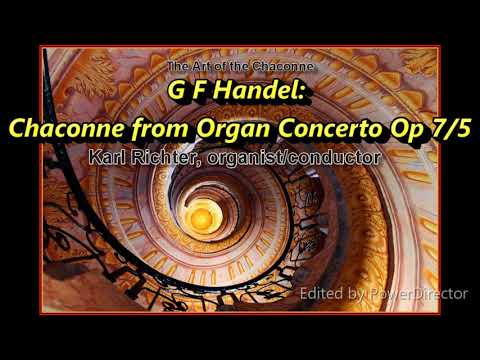 8. G F Handel: Chaconne From Organ Concerto Op 7/5