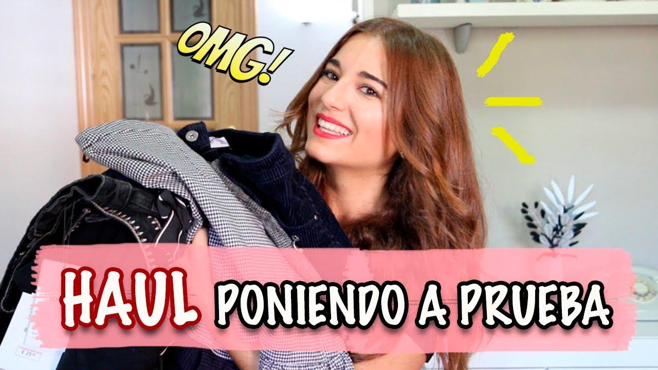Super Haul Poniendo A Prueba Otono 2017 Con Unboxing Y Try On