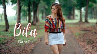 Dara Fu - BILA (Official Music Video)