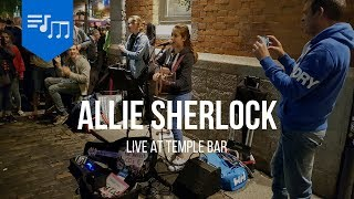 Allie Sherlock Live At Temple Bar, Dublin