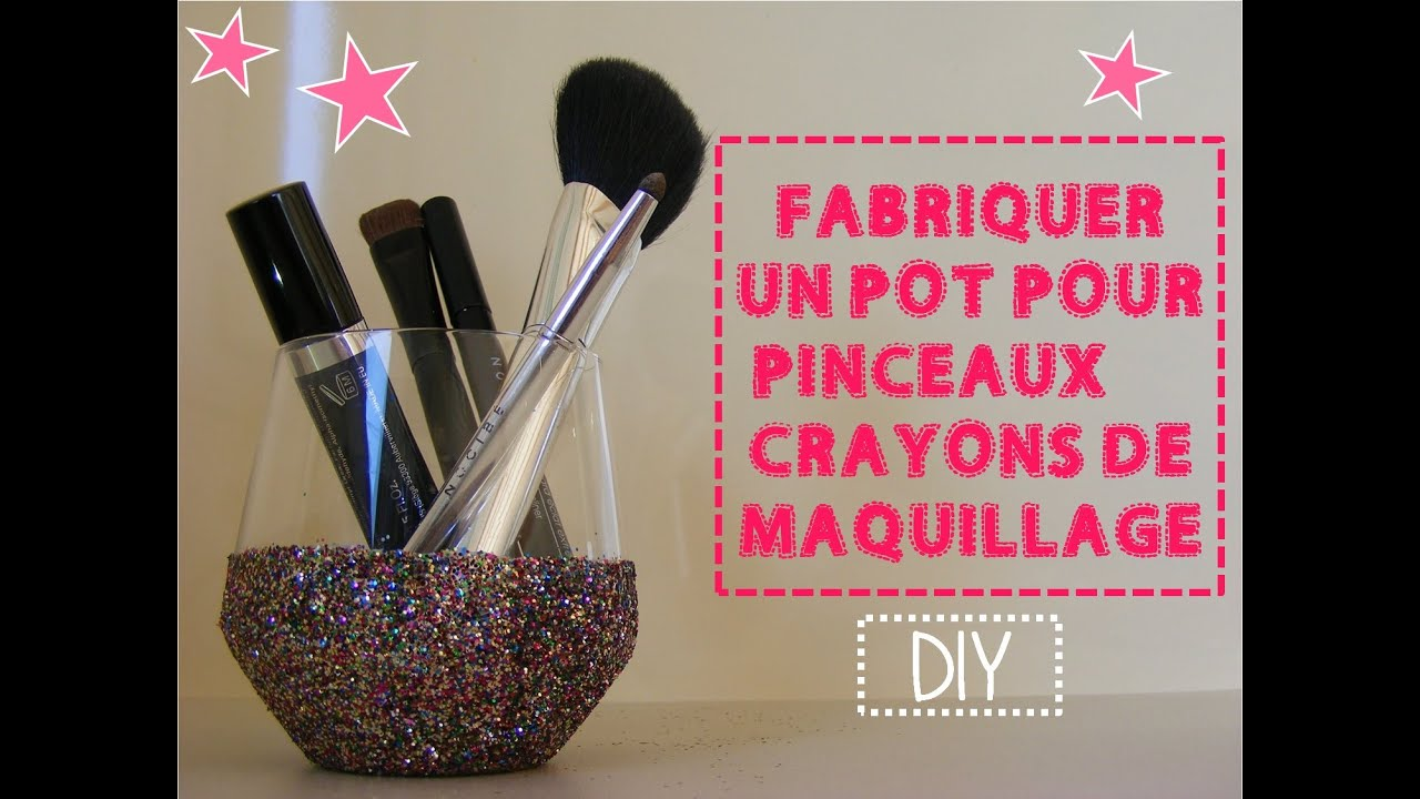 diy pot paillet pour pinceaux et crayons de maquillage youtube. Black Bedroom Furniture Sets. Home Design Ideas