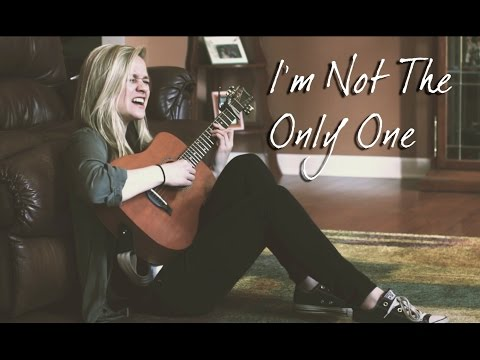 I'm Not The Only One  Sam Smith Cover