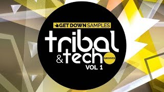 Tech & Tribal Grooves Vol 1 - Tech House Sounds - From