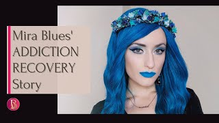 Addiction Recovery Story - Sobriety in the Music Industry with Singer, Mira Blues.