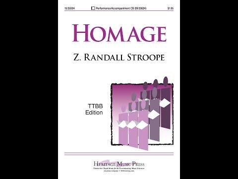 Homage (TTBB) - Z. Randall Stroope