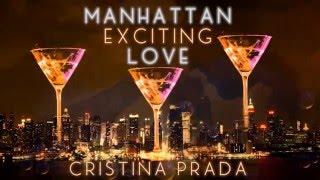 Manhattan Exciting Love Cristina Prada