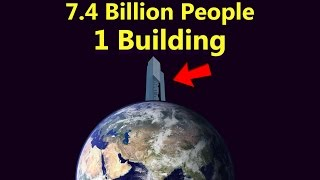 What If Everybody Lived In Just One Building? (Part 1)
