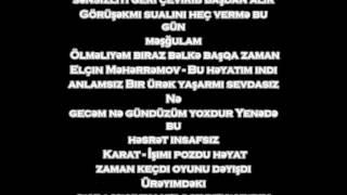 karat bu mahnıdan əvvəl feat elin məhərrəmov szleri lyrics