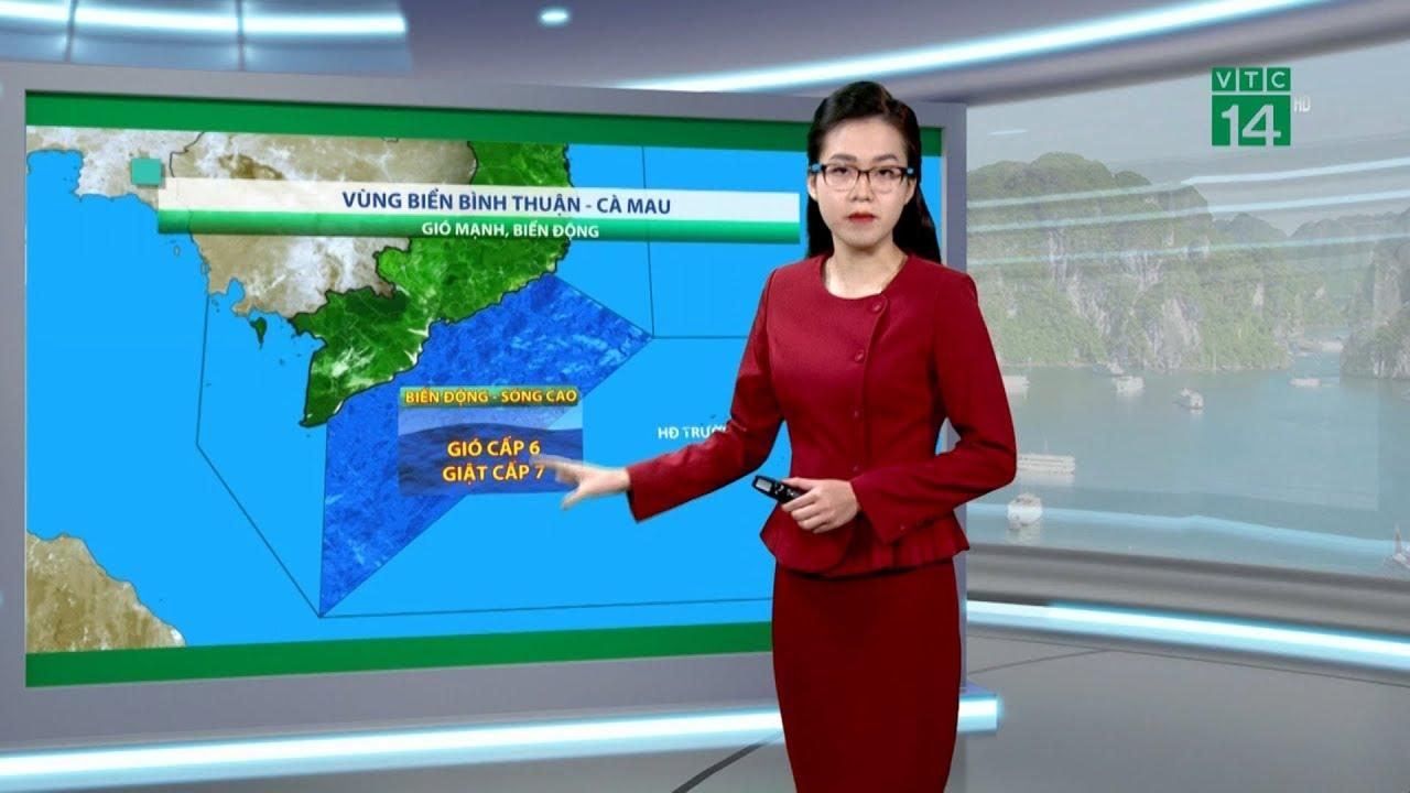 Thời tiết biển 06/01/2019: Vùng biển từ Bình Thuận đến Cà Mau gió giật cấp 7, biển động   VTC14