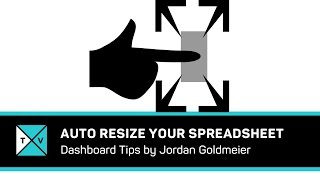 Auto Resizing an Excel Spreadsheet - Excel Tips and Tricks