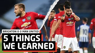 Bruno Fernandes Does It Again! | 5 Things We Learned vs Brighton | BHA 0-3 MUN