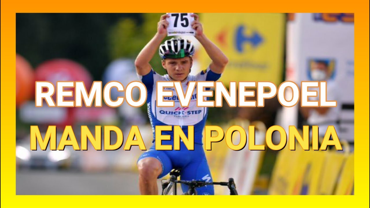 Etapa 4 Tour de Polonia 2020 - Remco Evenepoel No tiene Rival.