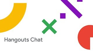 Hangouts Chat and the future of Enterprise Team Collaboration (Encore) (Cloud Next '18)