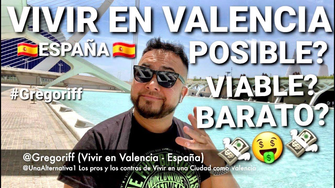 🤑 QUE TAN BARATO ES 🤑 VIVIR EN VALENCIA #ESPAÑA #EMIGRACION #PLAYAS #GREGORIFF #UNAALTERNATIVA1