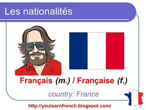 French Lesson 123 - Nationalities in French - Les nationalités en français Masculin Feminin