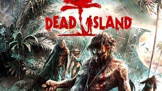 Dead Island Definitive Collection-трейлер