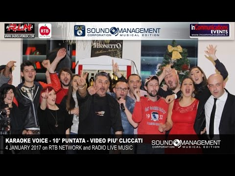 Karaoke Voice Live on RTB Network & Radio Live Music - 4 Gennaio 2017 - 10° Puntata Video + Cliccati