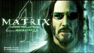 The Matrix Resurrections Trailer Music | White Rabbit - Jefferson Airplane | 1 Hour