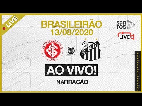 AO VIVO: INTERNACIONAL 2 X 0 SANTOS | BRASILEIRÃO (13/08/20)