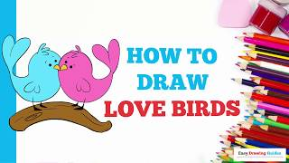 How to Draw Love Birds in a Few Easy Steps: Drawing Tutorial for Kids and Beginners
