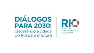 Diálogos para 2030   Longevidade e bem-estar para o desenvolvimento sustentável
