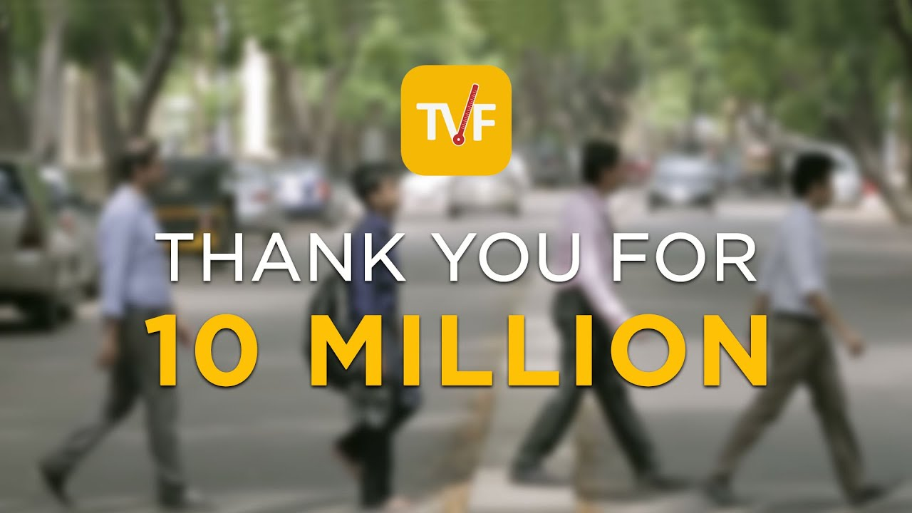 TVF | Thank you for 10 Million Subscribers