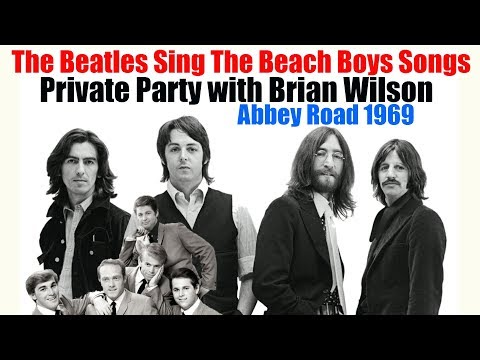 WOW!!!  The Beatles Sing Beach Boys Songs  Private Party 1969