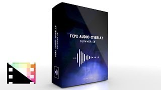 FCPX Audio Overlay Glimmer 5K - Audio Reactive Flares for Final Cut Pro X - Pixel Film Studios