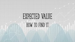 How to find an Expected Value